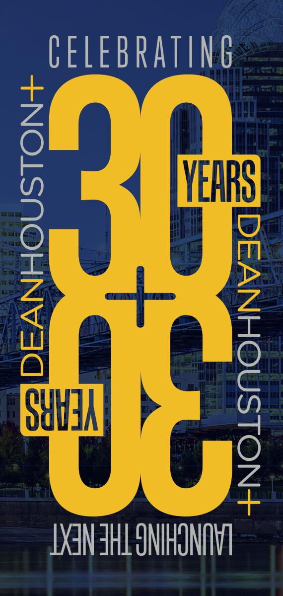 30 Years of DeanHouston